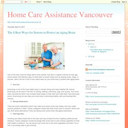 Home Care Assistance Vancouver: The 8 Best Ways for Seniors to Protect an Aging Brain
