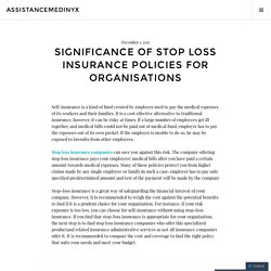 Significance of Stop Loss Insurance Policies for Organisations
