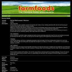 Part time Retail assistant - Wolverton – Wolverton, Buckinghamshire, United Kingdom - Farmfoods