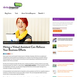 Hiring a Virtual Assistant Can Refocus Your Business Efforts