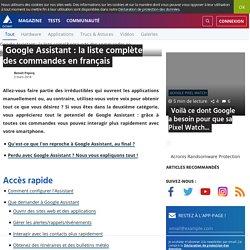 Google Assistant : la liste complète des commandes en français