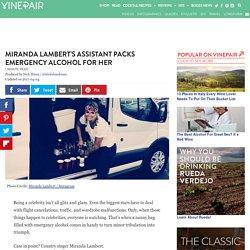 Miranda Lambert's Assistant Packs Emergency Alcohol for Her