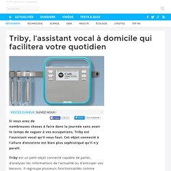 Triby, l'assistant vocal à domicile qui facilitera votre quotidien - 02/12/16