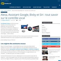 Alexa, Assistant Google, Bixby et Siri: tout savoir sur le contrôle vocal - Blogue Best Buy