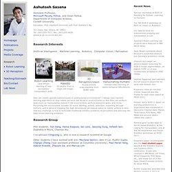 Ashutosh Saxena - Assistant Professor - Cornell - Computer Scien