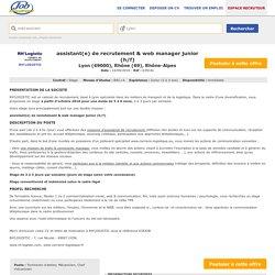 Offre emploi assistant(e) de recrutement & web manager junior (h/f) Lyon (RH'LOGISTIC) - 523415