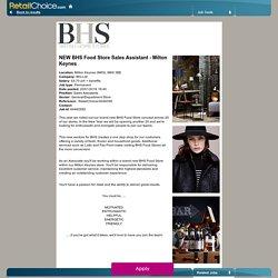 NEW BHS Food Store Sales Assistant - Milton Keynes - RetailChoice.com
