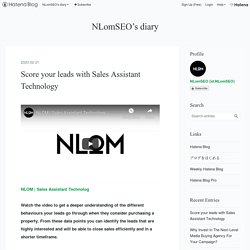 Score your leads with Sales Assistant Technology - NLomSEO's diary