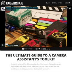 Camera Assistant's Toolkit: The Ultimate Guide
