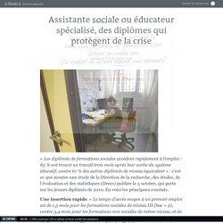 Assistante sociale ou éducateur spécialisé, des diplômes qui protègent de la crise