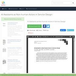 AI Assistants as Non- human Actors in Service Design