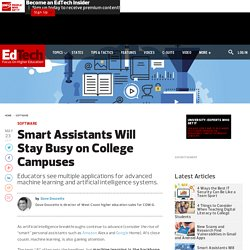 Smart Assistants Will Stay Busy on College Campuses