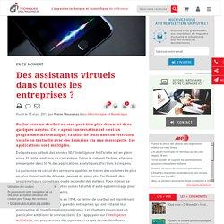 Des assistants virtuels dans toutes les entreprises?