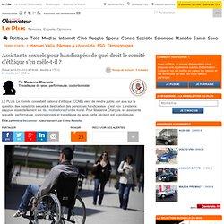 Assistants sexuels pour handicapés: de quel droit le comité d'éthique s'en mêle-t-il
