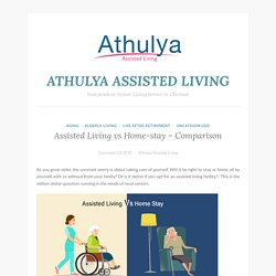 Assisted Living vs Home-stay – Comparison