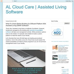 Assisted Living Software: What To Check Before Building An Efficient Platform With Assisted Living EMAR Software?