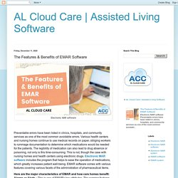 Assisted Living Software: The Features & Benefits of EMAR Software