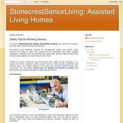 StonecrestSeniorLiving: Assisted Living Homes: Safety Tips for Working Seniors