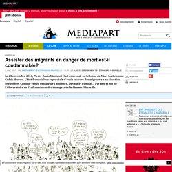 Assister des migrants en danger de mort est-il condamnable?