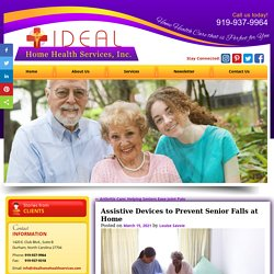 Assistive Devices to Prevent Senior Falls at Home
