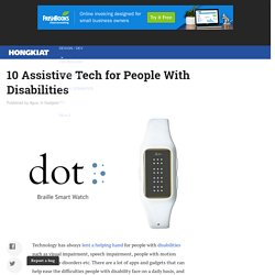 10 Assistive Tech for People With Disabilities
