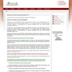 Renascer: Associação solidária Hiv/Sida - Quais as Formas de transmissão Hiv ?
