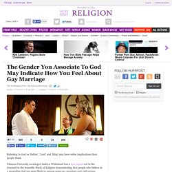 The Gender You Associate To God May Indicate How You Feel About Gay Marriage