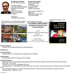 Dr. Michael S. Brown, Associate Professor, School of Computing (SoC), National University of Singapore (NUS)