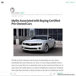 Myths Associated with Buying Certified Pre-Owned Cars