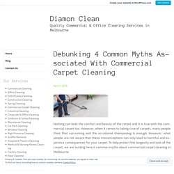 4 Common Myths Of Commercial Carpet Cleaning