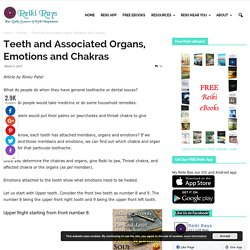 Teeth and Associated Organs, Emotions and Chakras