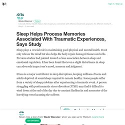 Sleep Helps Process Memories Associated With Traumatic Experiences, Says Study