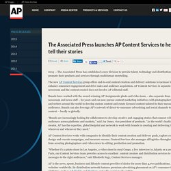 The Associated Press launches AP Content Services to help brands tell their stories