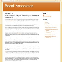 Bacall Associates - 21 years of never-say-die commitment to their clients