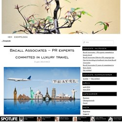 Bacall Associates – PR experts committed in luxury travel
