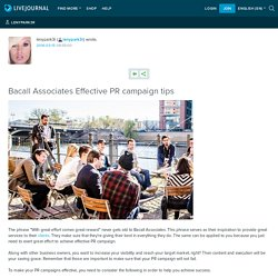 Bacall Associates Effective PR campaign tips: lenypark3r