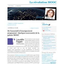 De l'associatif à l'enseignement programmé : Quelques nouveautés de la galaxie MOOC