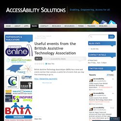 Useful events from the British Assistive Technology Association