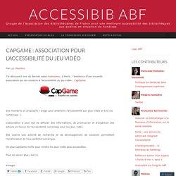 CapGame : association pour l'accessibilité du jeu vidéo