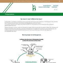 """Les Rateleurs, Association en Nouvelle Aquitaine pour le """"bien-vivre"""" alimentaire."""