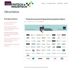 Fintech & Insurtech Spanish Association is Born - Asociación Fintech
