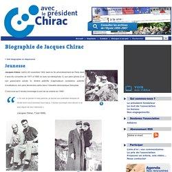 Jacques Chirac – L'association «Avec le Président Chirac» » Biographie de Jacques Chirac