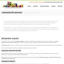 L'association Boîte sans Projet ‹ Boîte sans projet