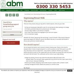 Expressing Breast Milk - Association of Breastfeeding Mothers