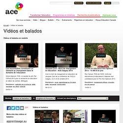 Vidéos et balados