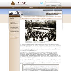 L'Association canadienne de santé publique - Mener le juste combat : Grève générale à Winnipeg en 1919