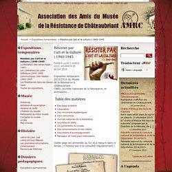 1940-1945 - Association des Amis du Musée de la Résistance de Châteaubriant