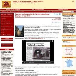 Réunion sur la question de l'Union européenne - Bourges 17 Mai 2014