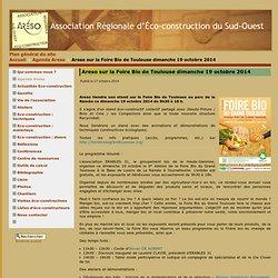 Areso sur la Foire Bio de Toulouse dimanche 19 octobre 2014