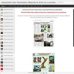 Association des Association Albanais et Amis au Luxembourg: EXPOSITION DE PEINTURE CONTEMPORAIN ALBANAISE